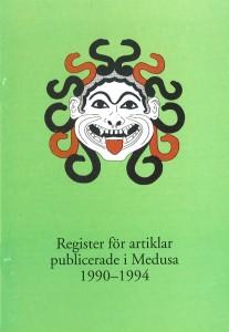 Register för artiklar publicerade i Medusa 1990-1994