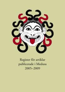 Register för artiklar publicerade i Medusa 2005-2009