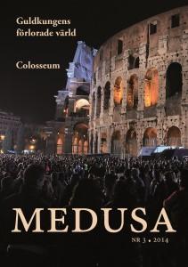 Medusa 35:3 (2014): Guldkungens förlorade värld