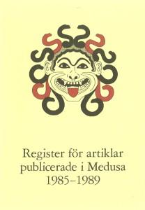 Register för artiklar publicerade i Medusa 1985-1989