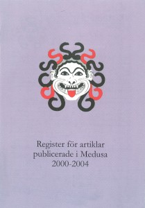 Register för artiklar publicerade i Medusa 2000-2004
