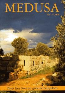 Medusa nr 1, 2008: Nytt ljus över en grekisk helgedom